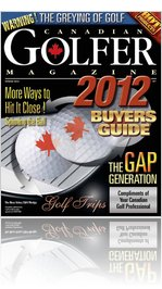 Canadian Golfer Magazine - May 2012