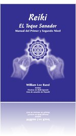Spanish - Reiki, The Healing Touch - First and Second Degree Manual