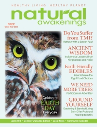 April 2018 Florida Natural Awakenings Magazine