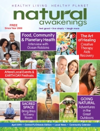 April 2019 Central Florida Natural Awakenings Magazine
