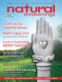 December 2018 Central Florida Natural Awakenings Magazine