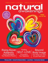 February 2018 Central Florida Natural Awakenings Magazine