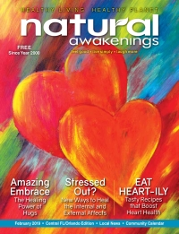 February 2019 Central Florida Natural Awakenings Magazine
