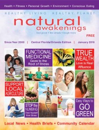 January 2016 Central Florida Natural Awakenings Magazine