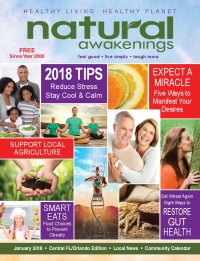 January 2018 Central Florida Natural Awakenings Magazine