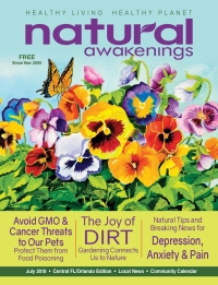 July 2018 Central Florida Natural Awakenings Magazine