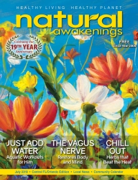 July 2019 Central Florida Natural Awakenings Magazine