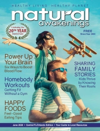 June 2020 Central Florida Natural Awakenings Magazine