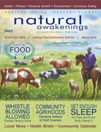March 2016 Central Florida Natural Awakenings Magazine