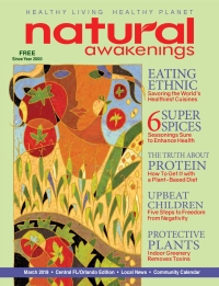 March 2018 Central Florida Natural Awakenings Magazine