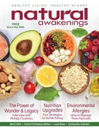 March 2019 Central Florida Natural Awakenings Magazine