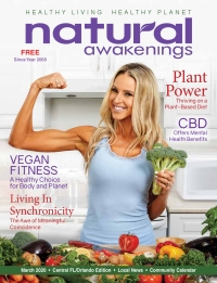 March 2020 Central Florida Natural Awakenings Magazine
