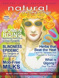 May 2017 Central Florida Natural Awakenings Magazine