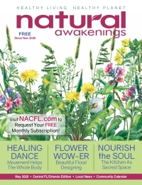 May 2020 Central Florida Natural Awakenings Magazine